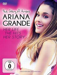 Cover Ariana Grande - The Story Of Ariana [DVD]